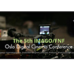 Oslo Digital Cinema Conference  – Siste frist for påmelding!
